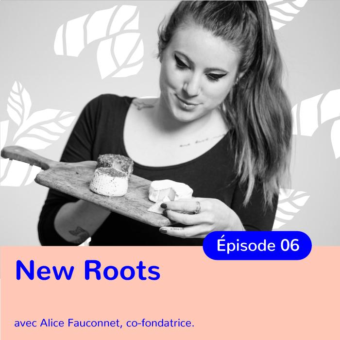 Alice Fauconnet, Fondatrice de New Roots – fromages véganes fabriqués en Suisse