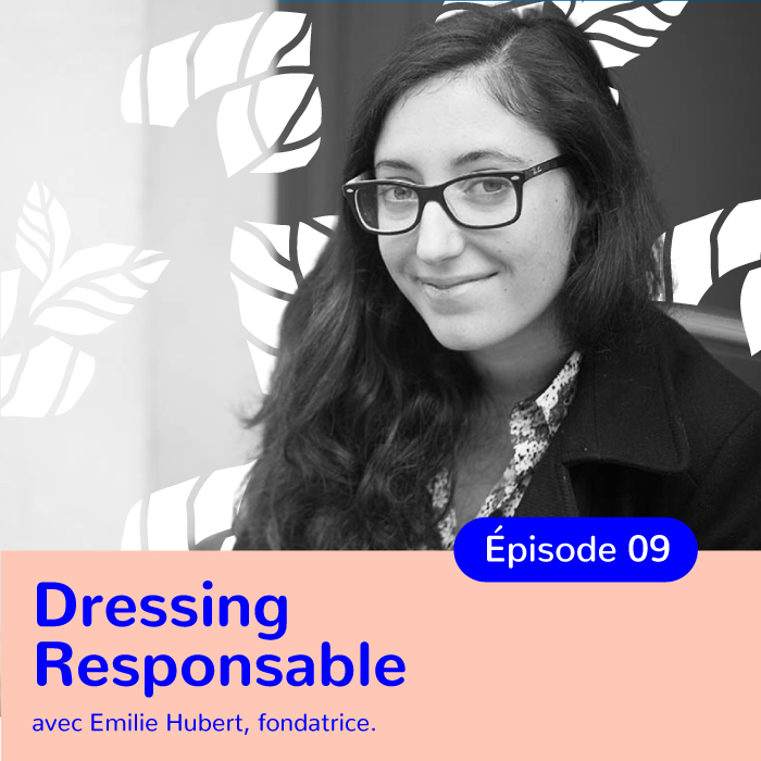 Émilie Hubert, Fondatrice de Dressing Responsable, le site de référence de la mode éthique