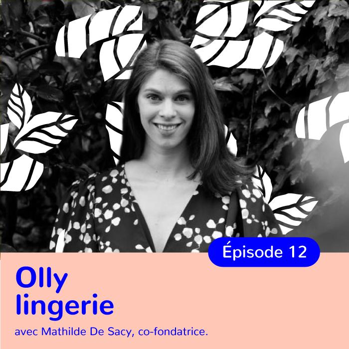 Mathilde De Sacy, co-fondatrice de Olly, marque française de lingerie éthique