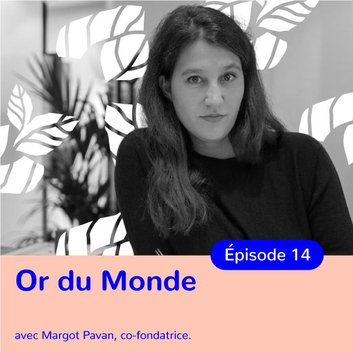 Margot Pavan, co-fondatrice d'Or du Monde, maison française de joaillerie éthique