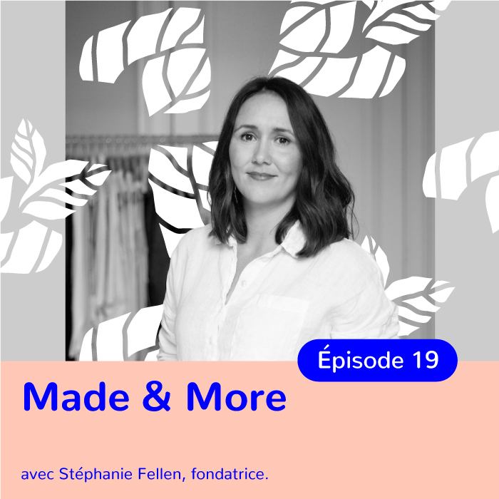 Stéphanie Fellen, fondatrice de Made&More : Comment se relever après un dépôt de bilan