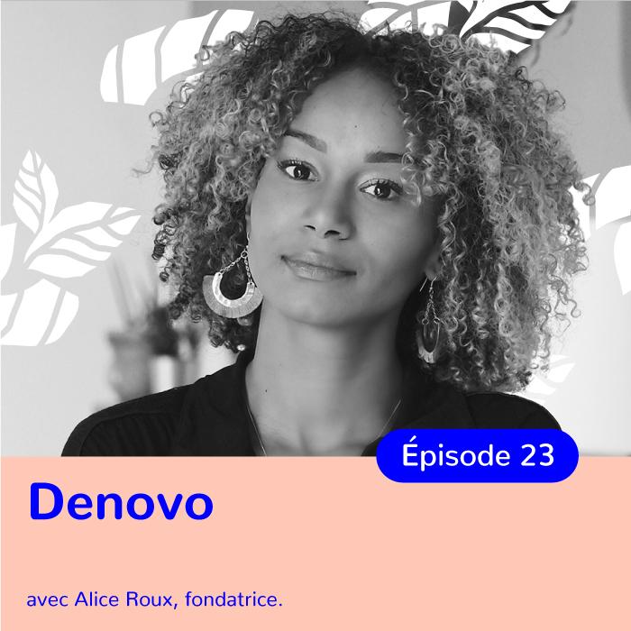 Alice Roux, de Denovo à Alixane, un parcours exceptionnel (Partie 1)