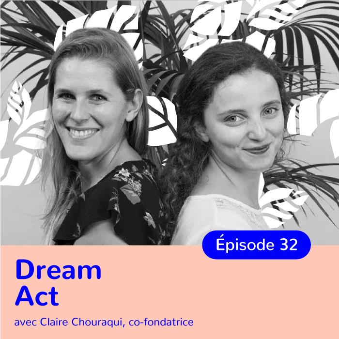 Claire Chouraqui, co-fondatrice de DreamAct, militer pour que les achats responsables deviennent la norme