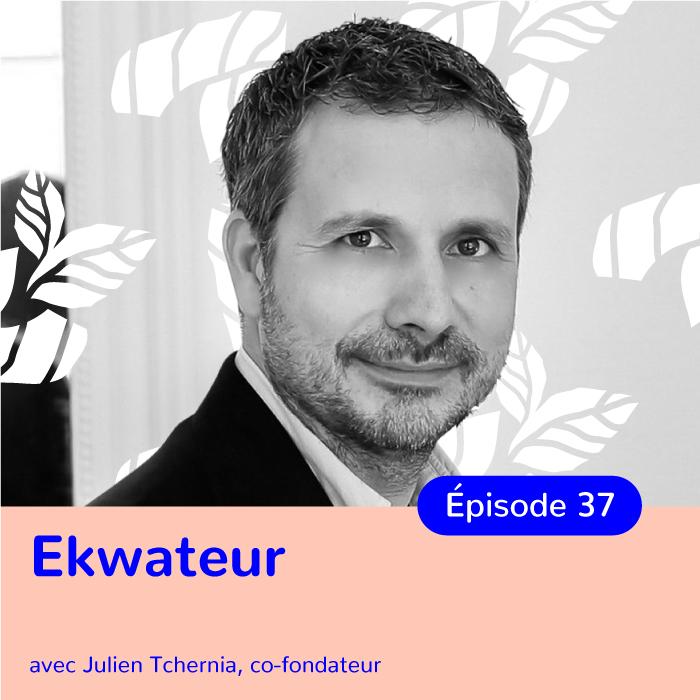 Julien Tchernia, co-fondateur d'Ekwateur, fournir de l'énergie verte