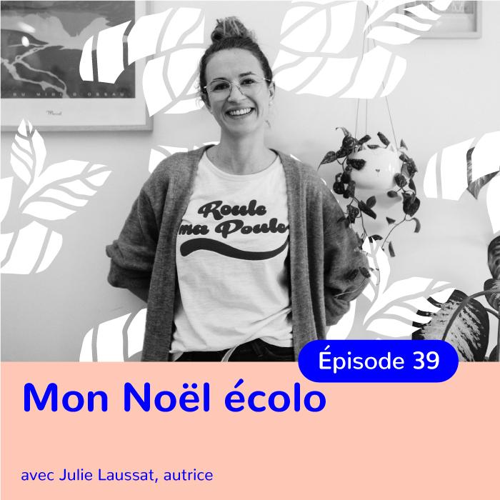 """Julie Laussat, """"Mon Noël écolo"""", comment célébrer Noël autrement"""