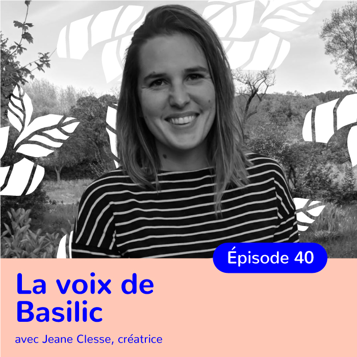 Jeane Clesse, la voix de Basilic passe de l'autre côté du micro !