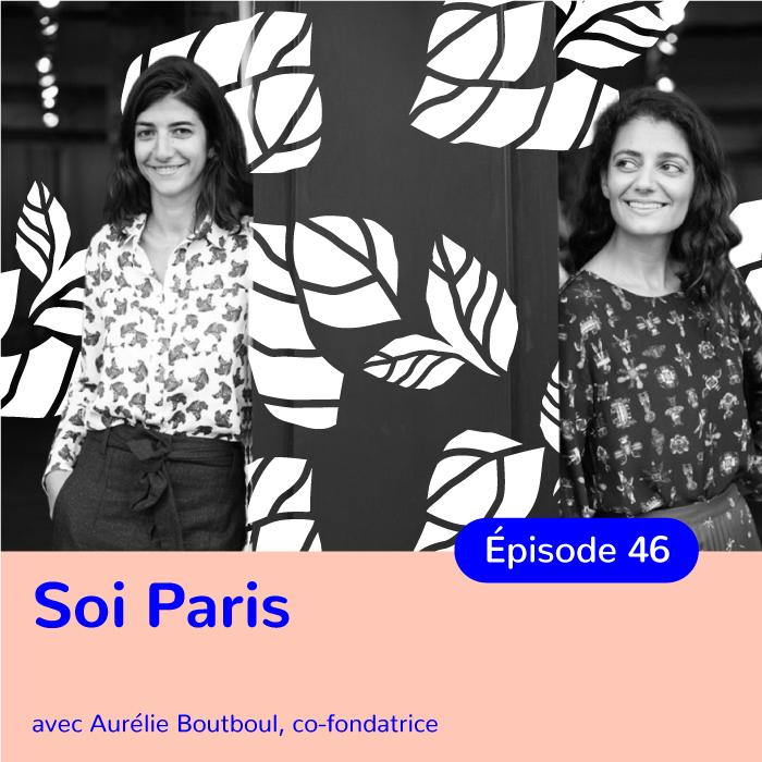 Aurélie Boutboul, co-créatrice de Soi Paris, réfléchir et évoluer pour proposer une mode plus responsable