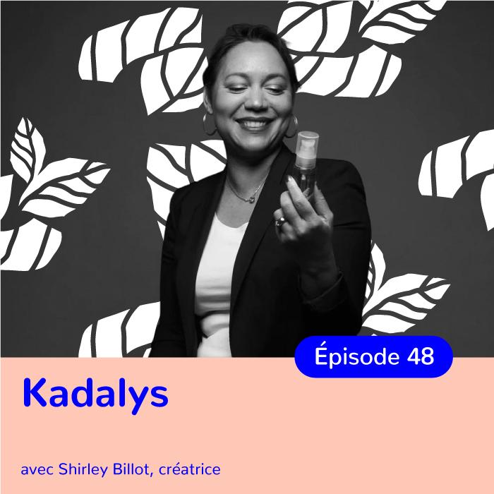 Shirley Billot, fondatrice de Kadalys, des cosmétiques à la banane pour valoriser les filières agricoles d'outre-mer