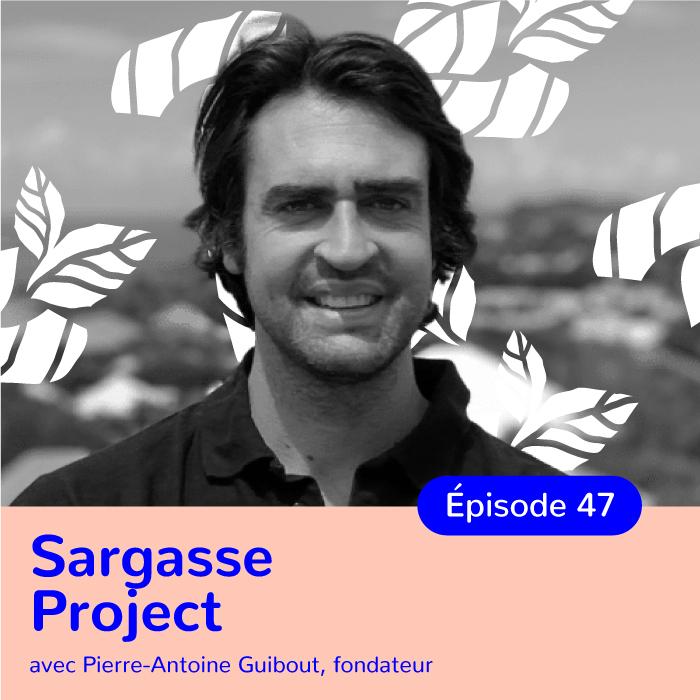 Pierre-Antoine Guibout, porteur du Sargasse Project, transformer des algues invasives en papier