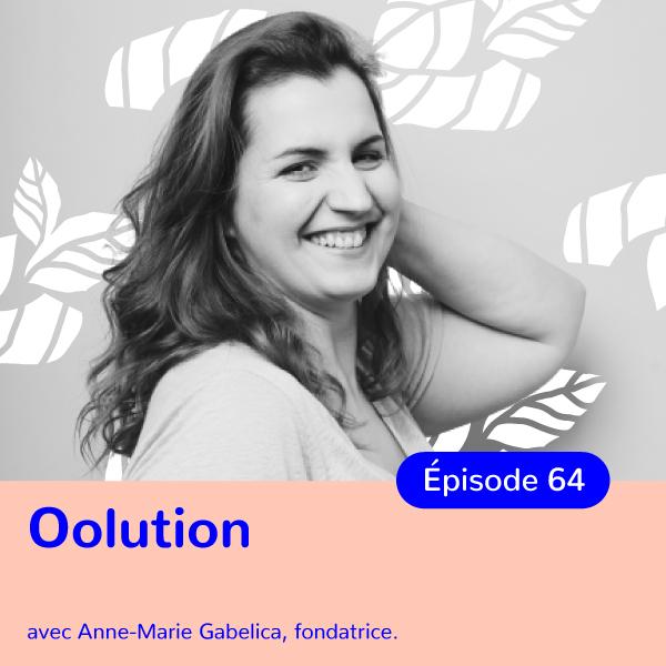 Anne-Marie Gabelica, fondatrice d'Oolution, les cosmétiques qui s'adaptent à toutes les peaux