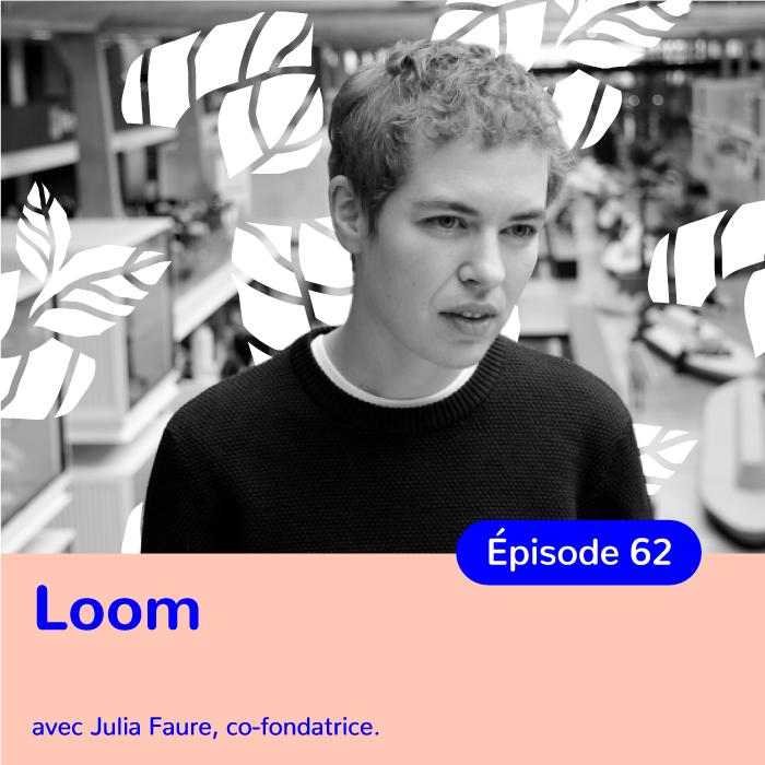 Julia Faure, co-fondatrice de Loom, s'engager pour une mode décroissante
