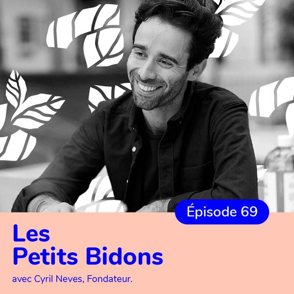 Cyril Neves, fondateur de Les Petits Bidons, lessive écolo et engagée