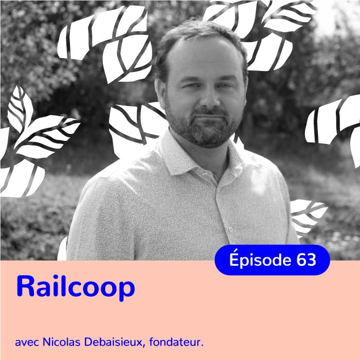 Nicolas Debaisieux, Directeur de Railcoop, Coopérative ferroviaire au service de tous les citoyens – transcription