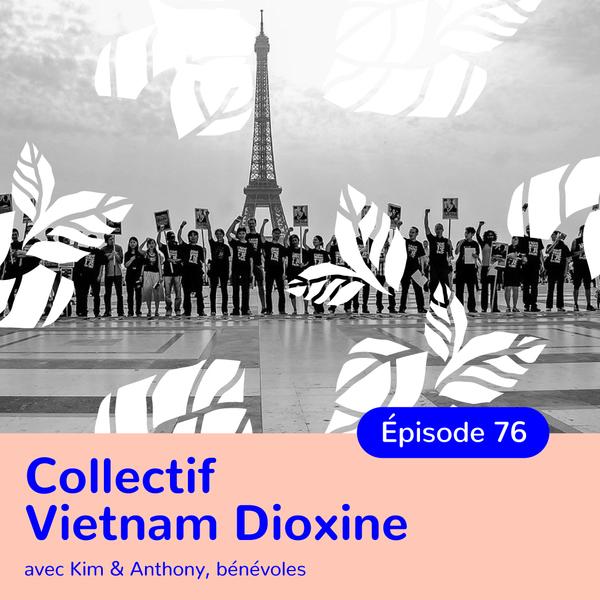 Collectif Vietnam Dioxine, le dernier combat de Tran To Nga