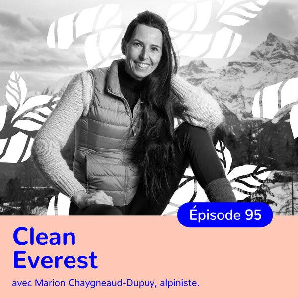 Marion Chaygneaud Dupuis, Clean Everest, changer de vie grâce à la méditation