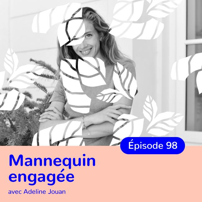Adeline Jouan, Mannequin et bloggueuse engagée